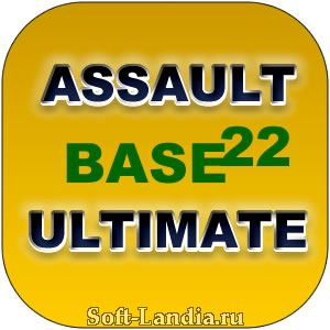 ASSAULT Base 22 Ultimate